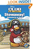Disney Club Penguin: Pick Your Path: #1 Stowaway! Adventures at Sea
