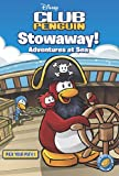 Disney Club Penguin: Pick Your Path: #1 Stowaway! Adventures at Sea