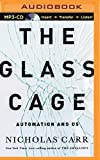 img - for The Glass Cage: Automation and Us book / textbook / text book