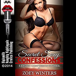 Secret Sexy Confessions Audiobook