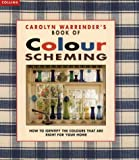 img - for Carolyn Warrender's Book of Colour Scheming by Carolyn Warrender (1996-03-07) book / textbook / text book