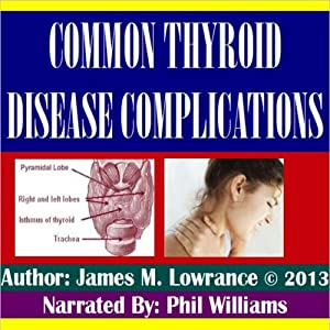 Common Thyroid Disease Complications Audiobook