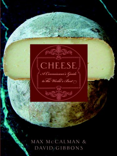Cheese: A Connoisseur's Guide to the World's Best (Max And Cheese compare prices)
