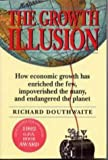 img - for The Growth Illusion by Richard Douthwaite (1999-05-31) book / textbook / text book