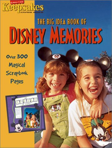 The Big Idea Book of Disney Memories (Creating