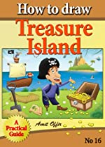 children book - how to draw treasure island (how to draw comics and cartoon characters)