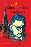 img - for A Shostakovich Casebook (Russian Music Studies) book / textbook / text book