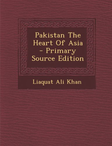 Pakistan The Heart Of Asia