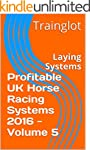 Profitable UK Horse Racing Systems 20...