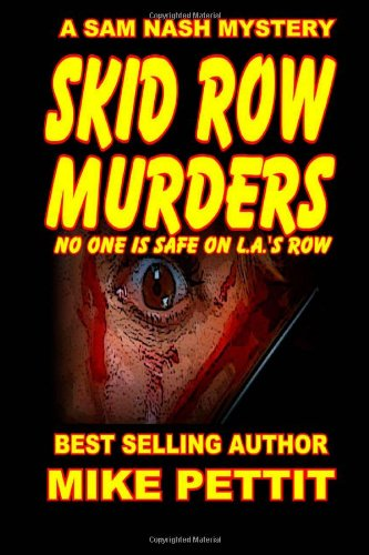 Skid Row Murders: 1 (Sam Nash Mystery Series)