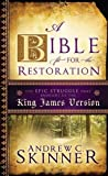 A Bible Fit for the Restoration: The Epic Struggle that Brought Us the King James Version (1599559080) by Andrew Skinner
