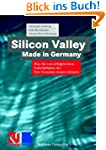 Silicon Valley, Made in Germany. Was...