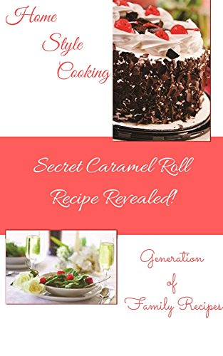 Home Style Cooking: Generations of Family Recipe by Carolyn Resinger