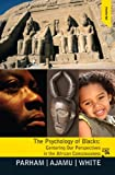 img - for Psychology of Blacks: Centering Our Perspectives in the African Consciousness (4th Edition) book / textbook / text book