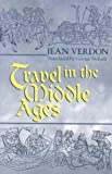 img - for Travel In The Middle Ages book / textbook / text book