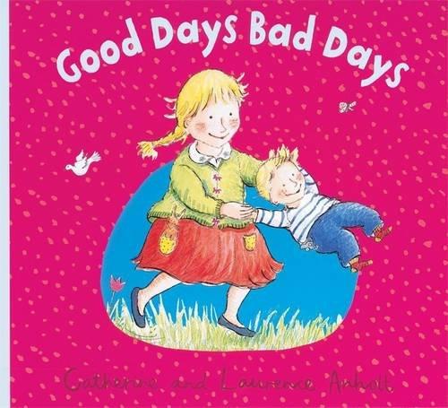 Anholt Family Favourites: Good Days Bad Days