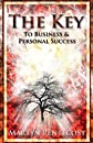 The Key: To Business and Personal Success