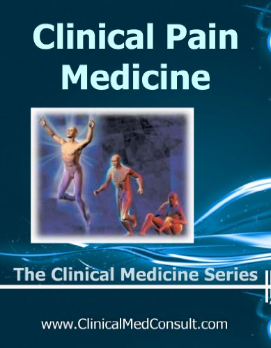 Clinical Pain Management 2012 (The Clinical Medicine Series)