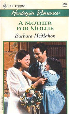 Mother For Mollie (Beaufort Brides) (Romance, 3616), Mcmahon