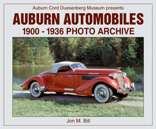 Auburn Automobiles: 1900-1936 Photo Archive (Photo Archives) at Amazon.com