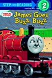 James Goes Buzz Buzz (Thomas and Friends) (Step Into Reading, Step 2)