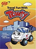 img - for Travel Fun With Towty - A Color and Activity Book (Kids Product Series) book / textbook / text book