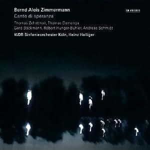 Bernd Alois Zimmermann: Canto di speranza