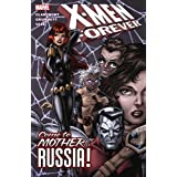 X-Men Forever Volume 3: Come To Mother...Russia! TPB (Graphic Novel Pb)by Tom Grummett
