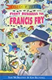 Fishy Business for Francis Fry (Colour Jets) (0713651113) by McBratney, Sam