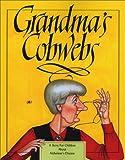Grandma's Cobwebs