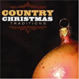 COUNTRY CHRISTMAS TRADITIONS VARIOUS