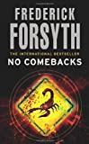 No Comebacks (0099228513) by Frederick Forsyth