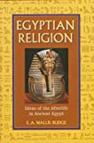 Egyptian Religion (0517122758) by E.A. Wallis Budge