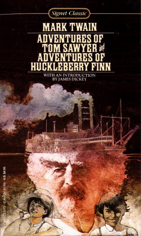 The Adventures of Tom Sawyer and the Adventures of Huckleberry Finn (Signet Classics)