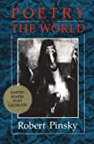 Poetry And The World (088001217X) by Pinsky, Robert