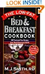 The Low-Fat Bed &amp; Breakfast Cookbook:...