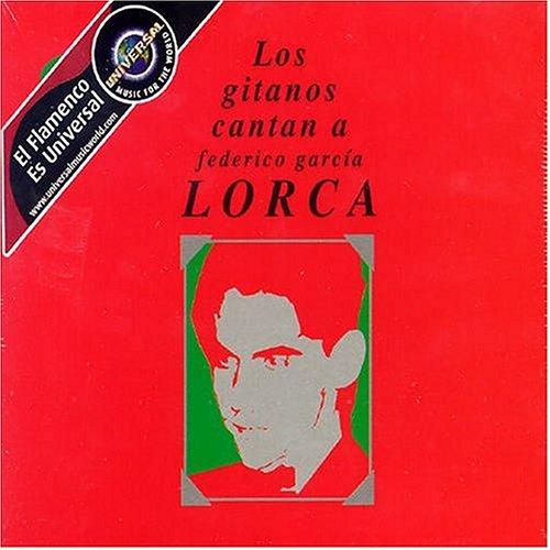 Various Artists - Los Gitanos Cantan A Federico García Lorca (Disc 2) - Zortam Music
