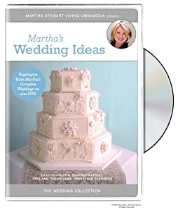 The Martha Stewart Wedding Collection - Martha's Wedding Ideas