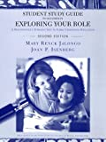 img - for Student Study Guide to Accompany Exploring Your Role: A Practitioner's Introduction to Early Childhood Education book / textbook / text book
