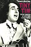 Tiny Tim: Tiptoe Through a Lifetime