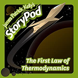 The First Law of Thermodynamics Audiobook