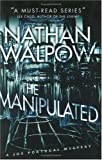 The Manipulated