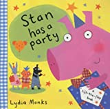 Stan Has a Party (Funny Bunch) (0333970098) by Monks, Lydia