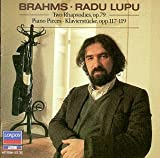 Brahms: Two Rhapsodies, Op. 79; Piano Pieces, Opp. 117-119: Johannes Brahms, Radu Lupu