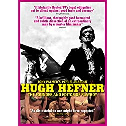 Hefner, Hugh - Tony Palmer's 1973 Film About Hugh Hefner: Founder And Editor Of Playboy