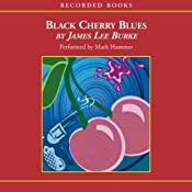Black Cherry Blues | [James Lee Burke]