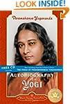 Autobiography of a Yogi (Complete Edi...