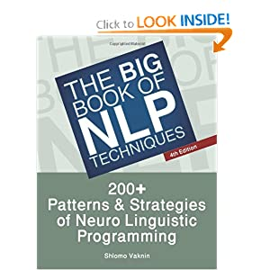 200+ Patterns & Strategies of Neuro Linguistic Programming - Shlomo Vaknin