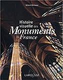 echange, troc Gérard Denizeau - Histoire visuelle des monuments de France