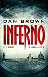 Dan Brown Inferno: Robert Langdon, Bd. 4